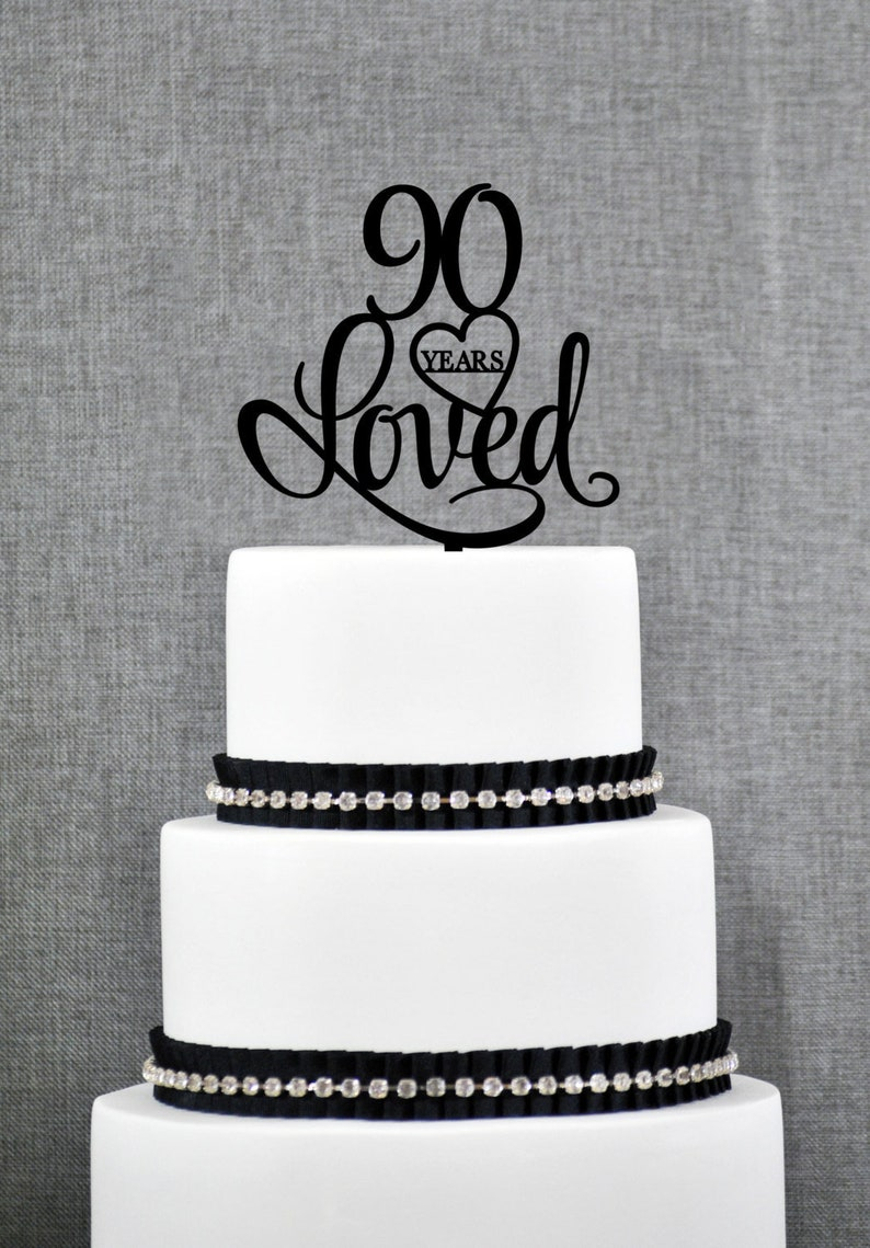 Custom 90 Years Loved 90th Birthday Cake Topper