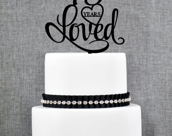 Custom 75 Years Loved, 75th Birthday Cake Topper, Custom 75th Cake Topper, 75th Anniversary Party Decorations, 75 Year Cake Topper (T244-75)