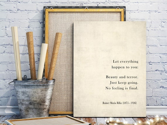 Let Everything Happen to You Poem by Rainer Maria Rilke Simple with Aloe