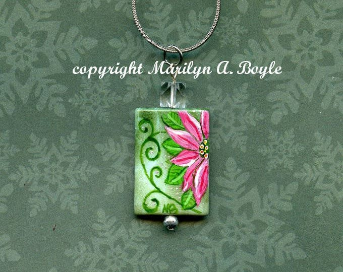 CHRISTMAS POINSETTIA PENDANT; hand painted with poinsettia, one of a kind, wearable art, original art, jewelry,