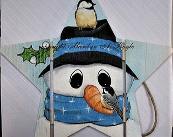 HAND PAINTED WOOD Star; original art, snowman, chickadee, for the winter, wall art,