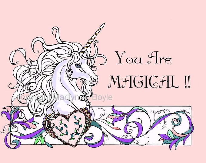 "DIGITAL DOWNLOAD - UNICORN colored, with words "" You Are Magical "", small poster, card of any size, coloring page, for anyone"