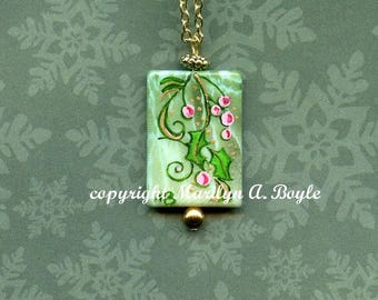 HAND PAINTED CHRISTMAS Pendant, green acylic bead, pink berries and holly, one of a kind, wearable art, 18 inch chain,