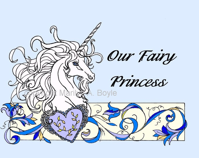 "UNICORN HEART DOWNLOAD; coloring page, small poster, card, wall art, words ""Our Fairy Princess"", original art"