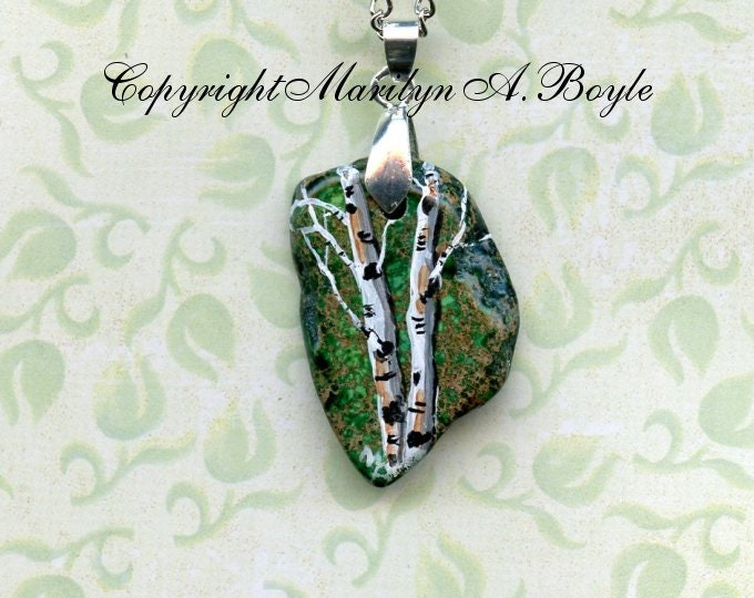 BIRCH PENDANT- HAND Painted; jewelry, necklace, gree irregular stone, one of a kind, wearable art, original art, 24 inch chain
