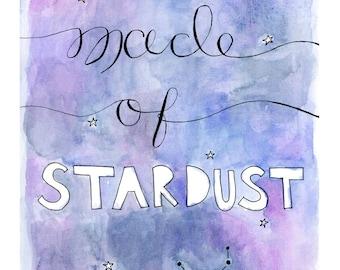 made of stardust - 8x10 Digital Print