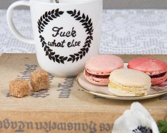 """Vintage MUG  """"Fuck what else""""/ peint à la main/ idée cadeau originale/ fan de café/ fan de thé/ mug pour bureau/ cadeau pour elle/ décalé"""