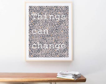 Things Can Change Print 8.5x11