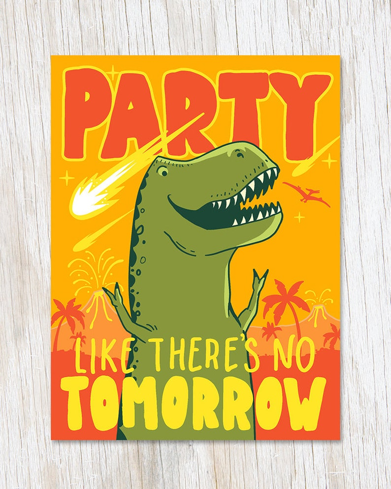 Funny Dinosaur Birthday Card T Rex Party Like