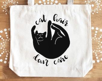 Cat Hair Don't Care Tote, Black Cat Tote Bag, Reusable Tote, Canvas Tote Bag