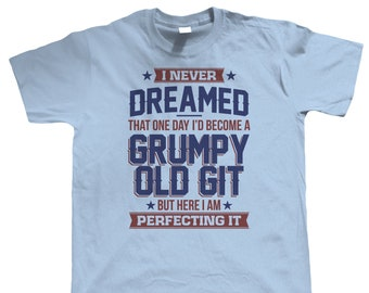 2975f6a2bf Perfecting Grumpy Old Git, Mens Funny T Shirt, gift for Him Dad Grandad