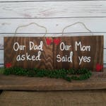 Blended Family Engagement Sign, Engagment Announcement, Photo Props, Wood Signs, Our Mom Said Yes, Our Dad Asked, CUSTOM MADE