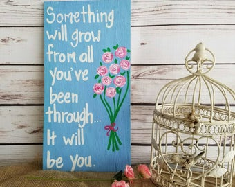Motivational Gift, Survivor Gift, Wood Sign with Quote, Inspirational Quote Sign, Survivor Gift, Wall Art Decor, Survivor Quote, Custom Sign