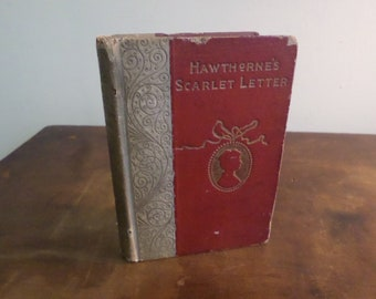 1892 Classic Hardcover The Scarlet Letter by Nathaniel Hawthorne Red and White Beautiful Book
