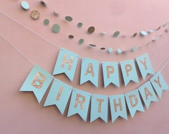 HAPPY BIRTHDAY banner - Mint and Glitter Gold banner, First birthday banner, Cake smash Photo prop.