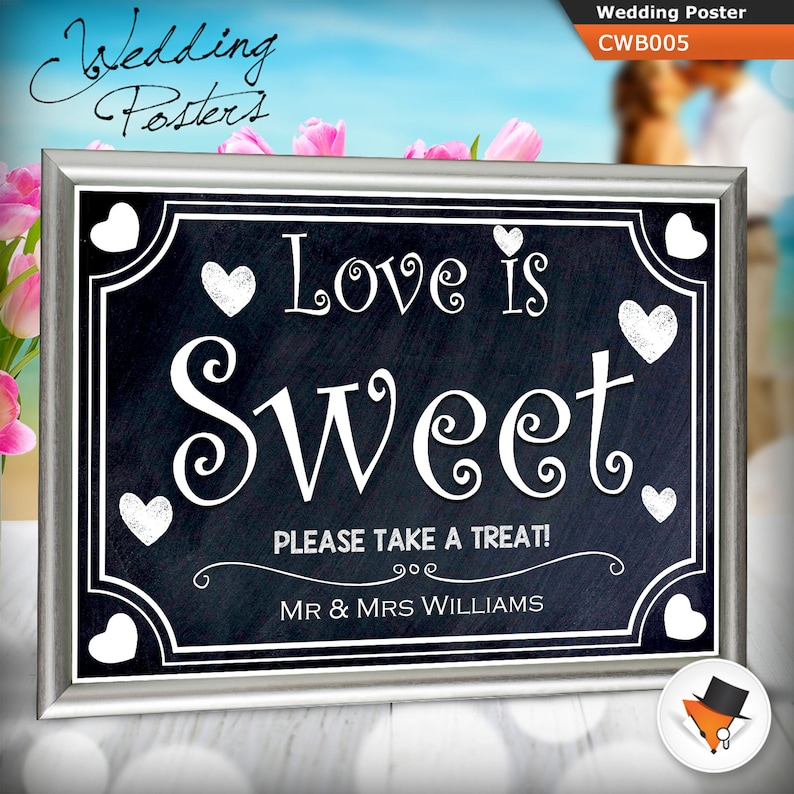 4c6c5a044cd773 Custom Love Is Sweet Take A Treat Wedding Chalkboard Style