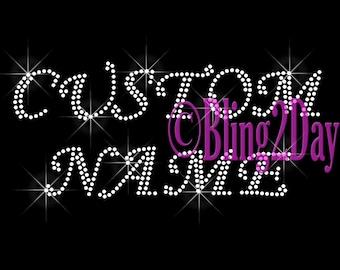 Cursive Font - Custom Name or Phrase - CLEAR - Iron on Rhinestone Transfer Bling Hot Fix - DIY