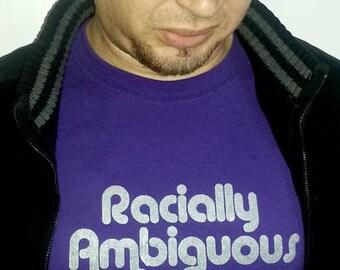 RACIALLY AMBIGUOUS Unisex Tee