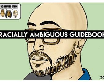 Racially Ambigiuous Guidebook (2018 ed)