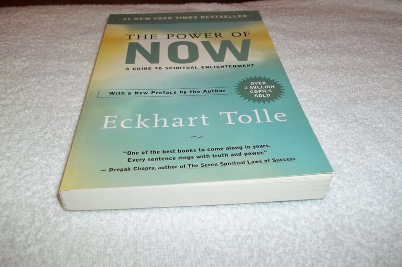 The Power of Now: A Guide to Spiritual Enlightenment, 1999, Eckhart Tolle,  BK56