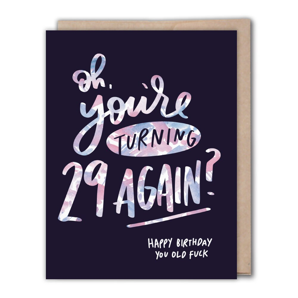 Birthday Card 29 Again Inappropriate Birthday Cards Adult Etsy