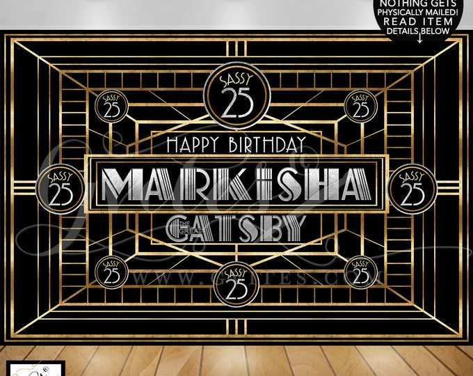 Sassy 25 Great Gatsby Wall Backdrop, step and repeat banner, dessert table OR wall backdrop, 1920s, the great gatsby party, DIGITAL.