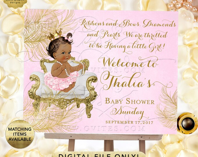 Princess welcome sign baby shower, pink and gold, diamonds pearls, african american baby, gold crown, Digital, Gvites. {White/Gold Feathers}