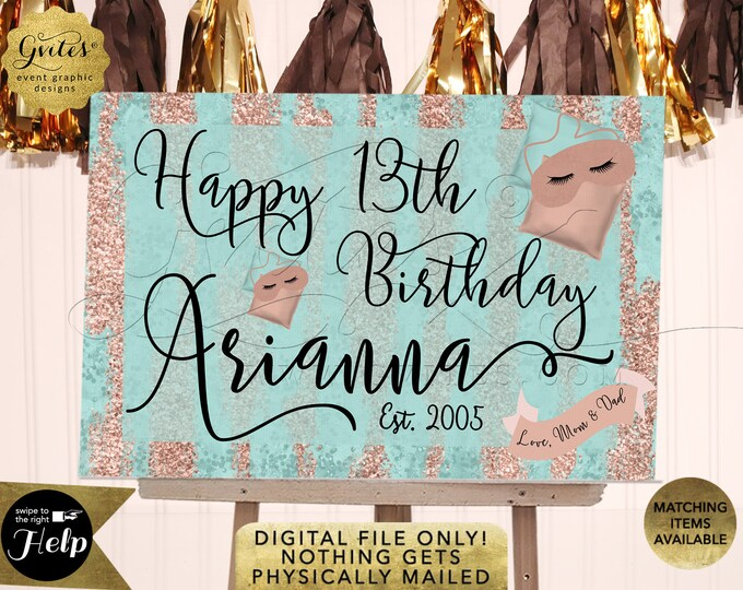 Happy Birthday Sign Sleepover Birthday Rose Gold Aqua Blue 13th Party Digital File Only!