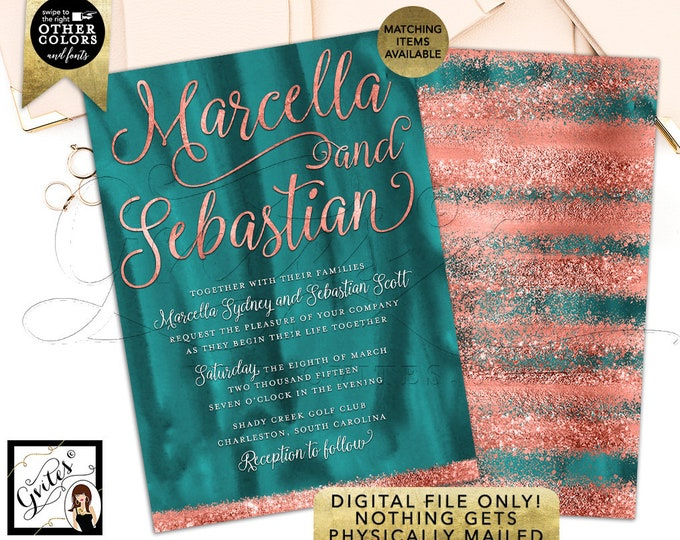 Teal and Copper wedding invitation, modern, rose gold glitter printable invitations, bling rose gold, glitz and glam fashion designer.