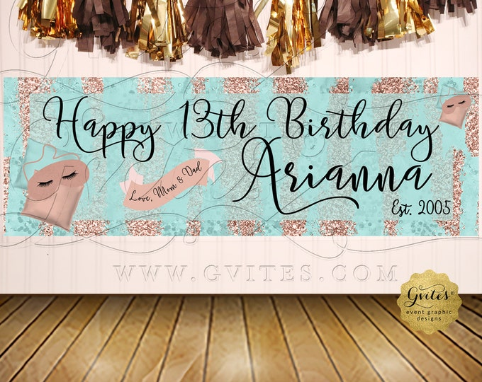 Happy Birthday Banner Sleepover Birthday Rose Gold Aqua Blue 13th Party Digital File Only!