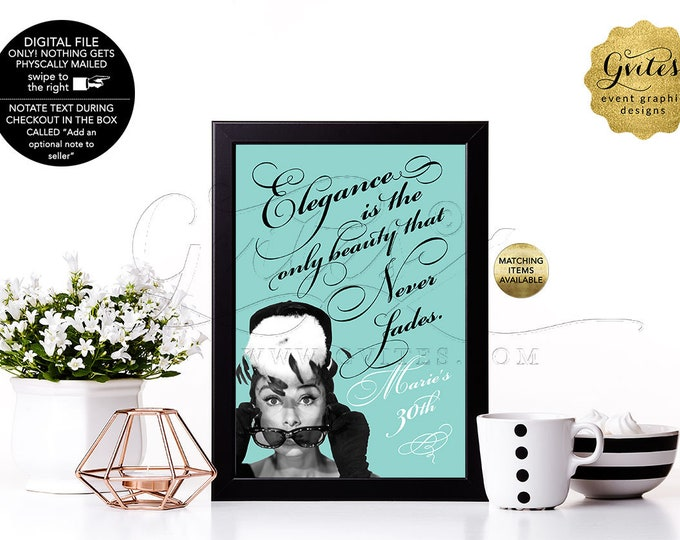"""30th Birthday Decorations, Audrey Hepburn Customizable Quote Signs For Centerpiece, Printable Blue Quotes Decor. {4x6"""" or 5x7""""}"""