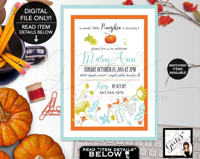 "Pumpkin First Birthday Invitation, Printable Invites, Fall, Aqua Blue, Orange, Green, Turquoise, Floral Invitations, 5x7"" Digital Gvites"