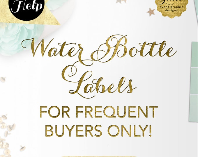 Water Bottle Label Design For Frequent Gvites Buyers Only!