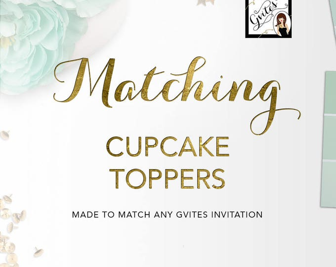 Matching Cupcake Toppers Add-on - To coordinate with any Gvites invitation design. cupcake toppers 2x2, 2.25x2.5, Custom Size.