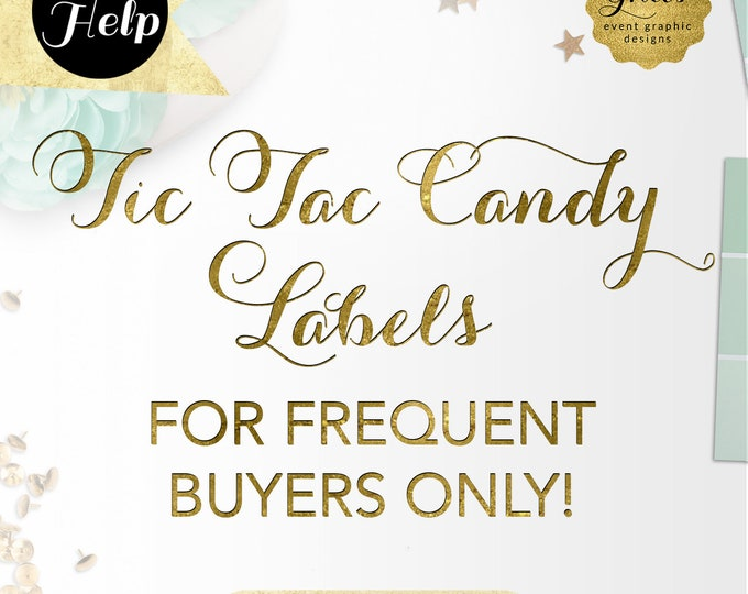 Tic Tac Candy Label Design For Frequent Gvites Buyers Only!