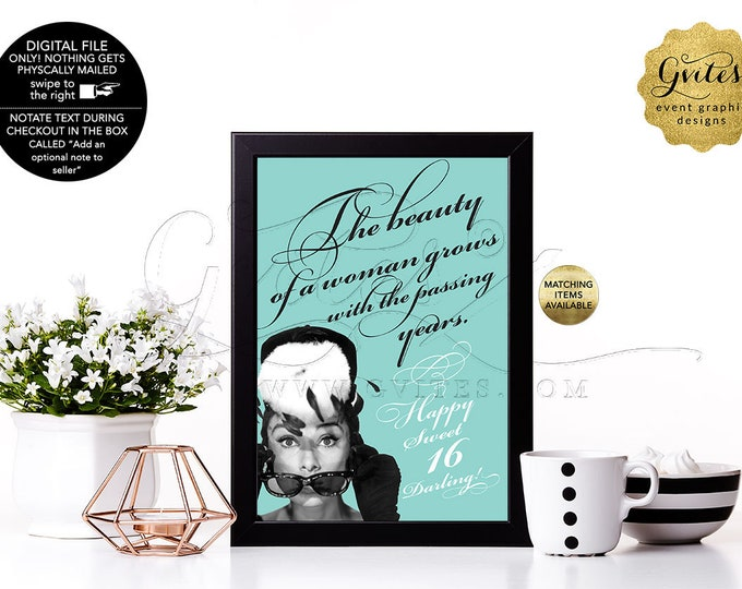 """Custom Audrey Hepburn Table Quote Signs for Sweet 16, 30th, 40th, Any Birthday or Occasion, Digital File Only! {4x6"""" or 5x7""""}"""
