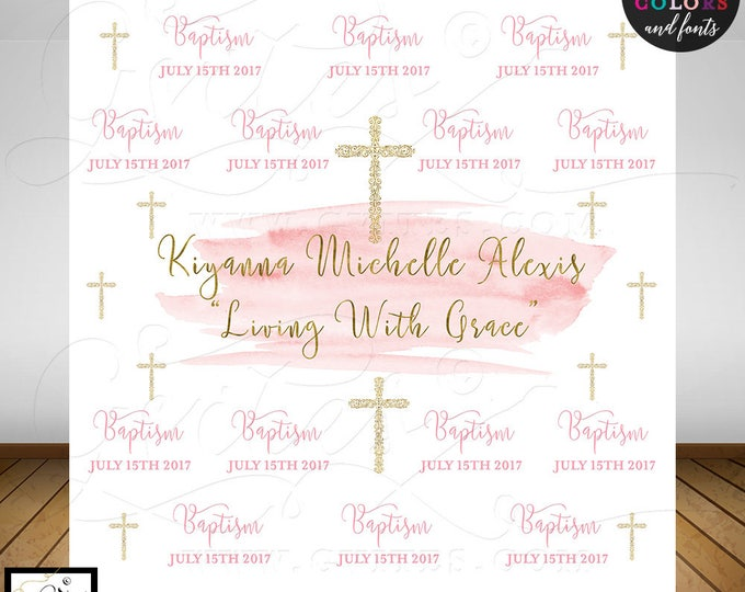 Baptism Step and Repeat backdrop, pink and gold watercolor, first communion, christening, custom banners party signs, Digital File Only!