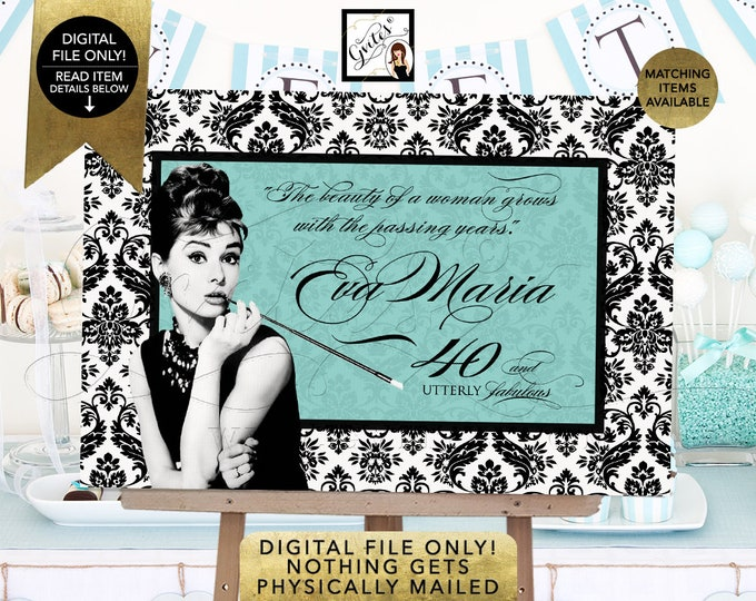 Breakfast at Backdrops Dessert Table Entrance Decoration, Audrey Hepburn Party Birthday Signs, 40 Utterly Fabulous Poster Printable {Damask}