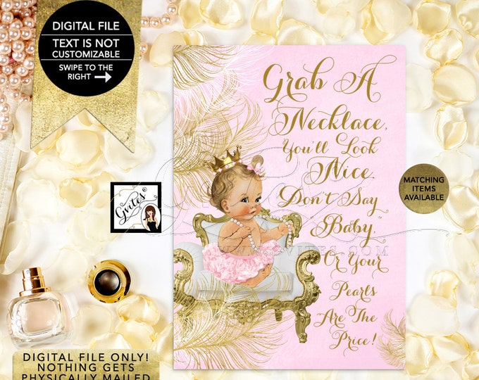 "Don't Say Baby Pearl Necklace Game Sign, Princess Pink & Gold Princess Baby Shower, Digital, Printable 5x7"" {White/Gold Feathers}"