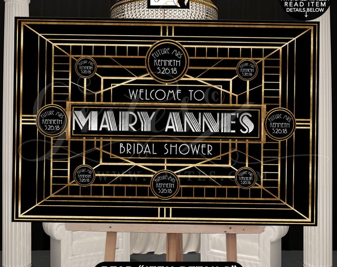 Gatsby Bridal Shower Welcome Sign Printable Poster, Banner Black and Gold, 1920s Party Themed, Design Fees, DIGITAL FILE ONLY! Gvites