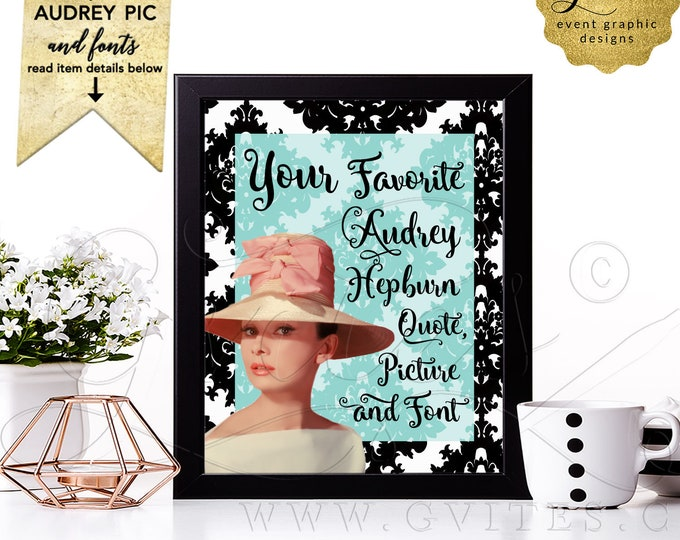 Audrey Hepburn Customizable Quote Prints | Printable/Digital File Only! JPG + PDF Format | By Gvites