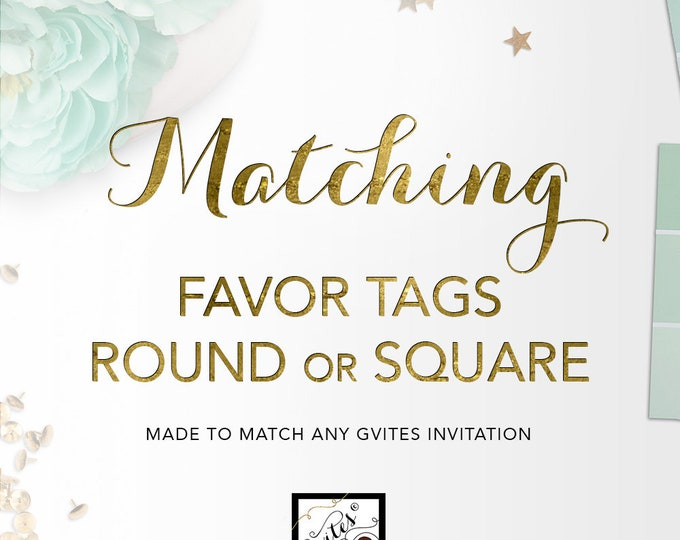 Matching Favor Tags Add-on - To Coordinate with Any Gvites Invitation Design. Thank You Gift Tag Round/Square, 2x2, 2.25x2.5 or Custom Size.