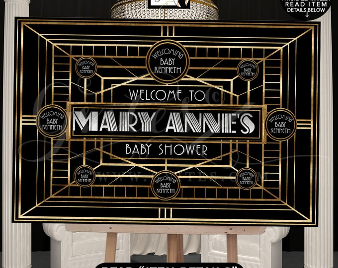 Gatsby Baby Shower Welcome Sign Printable Poster, Banner Black and Gold, 1920s Party Themed, Design Fees, DIGITAL FILE ONLY! Gvites