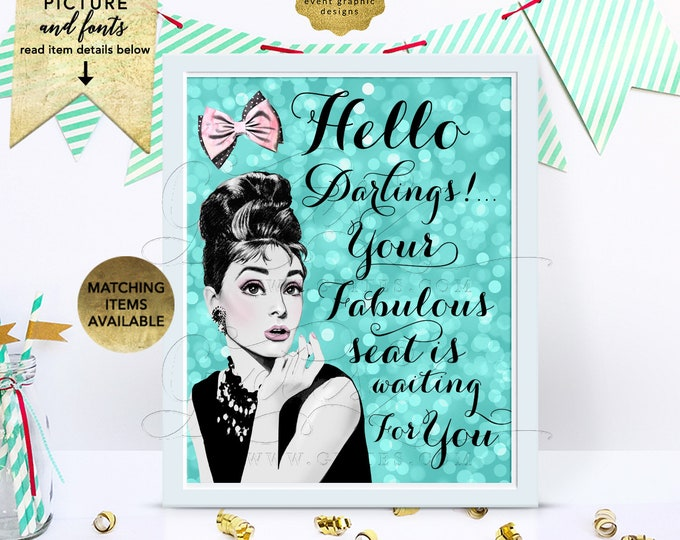 Sweet 16 Audrey Hepburn Welcome Hello Darling Sign, Decorations, Printable Digital File Only!