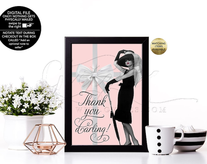 "Thank you Darling Audrey Hepburn Printable Party Sign {4x6"" or 5x7""}"