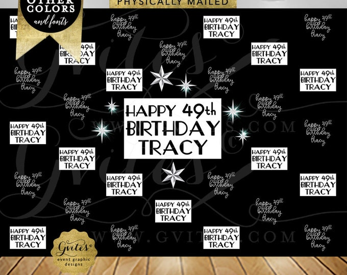 Custom Step and Repeat Backdrop Birthday, Happy 49th, Photo Backdrops, Large Banner Photos, Customizable Any Bday, Printable, DIY, Digital.