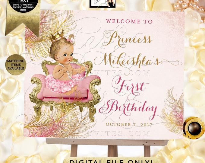 Blush Pink & Gold First Birthday Welcome Sign, Princess Vintage Baby Girl, Gold Crown Printable, Diamonds Pearls, DIY, Digital.