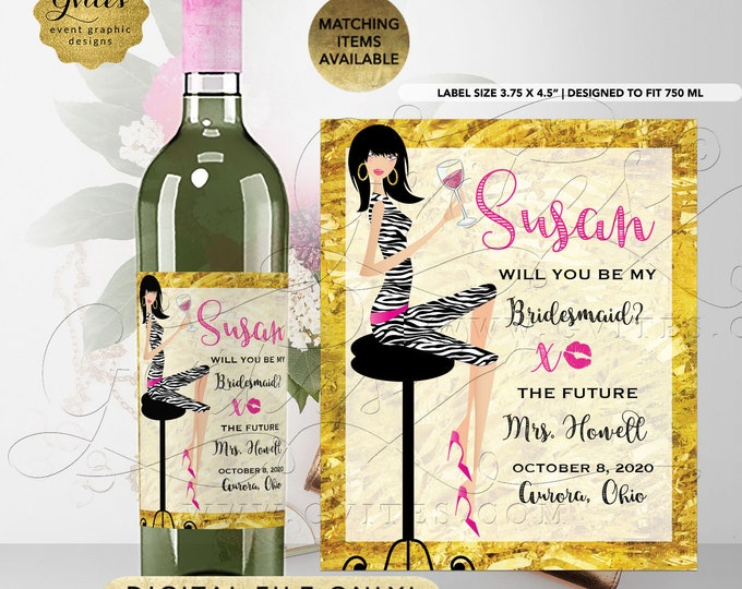 "Will You Be My Bridesmaid Wine Label Hot Pink Gold | Printable Digital 3.75x4.5""/4 Per Sheet 