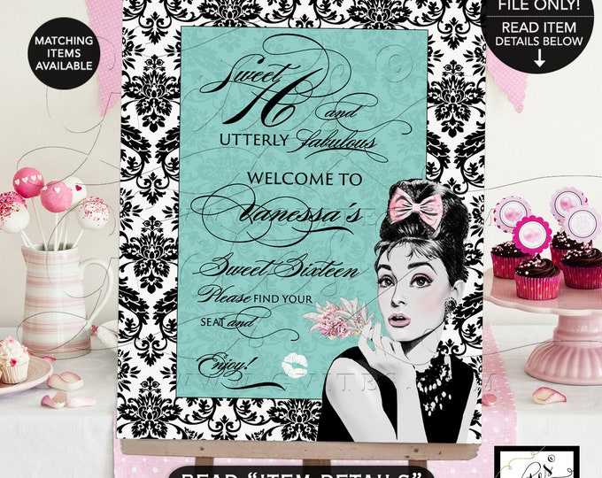 Welcome Sweet Sixteen 16 Sign Audrey Hepburn Party Printable, Birthday Poster Entrance Backdrop Dessert Signs, Quinceanera Digital, Gvites