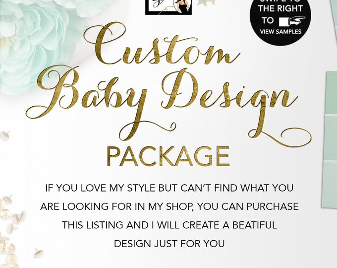Custom Baby Design Party Package - Shower, First Birthday, Themed Events, Any Theme/Color/Style DESIGN FEES ONLY! {3-Piece Suite}